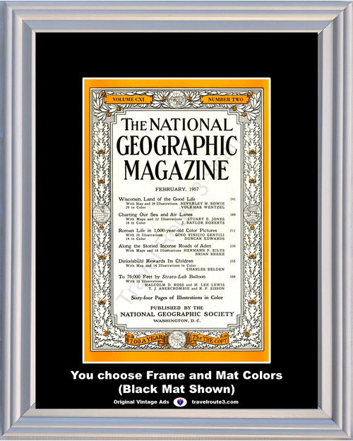 1957 February National Geographic Magazine Cover 57 **You Choose Frame-Mat Colors-Free USA Priority Shipping**