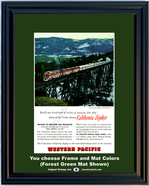 1957 Western Pacific Train Travel Vintage Ad California Zephyr High Sierra Vista Dome Railroad Vacation 57 **You Choose Frame-Mat Colors-Free USA Priority Shipping**