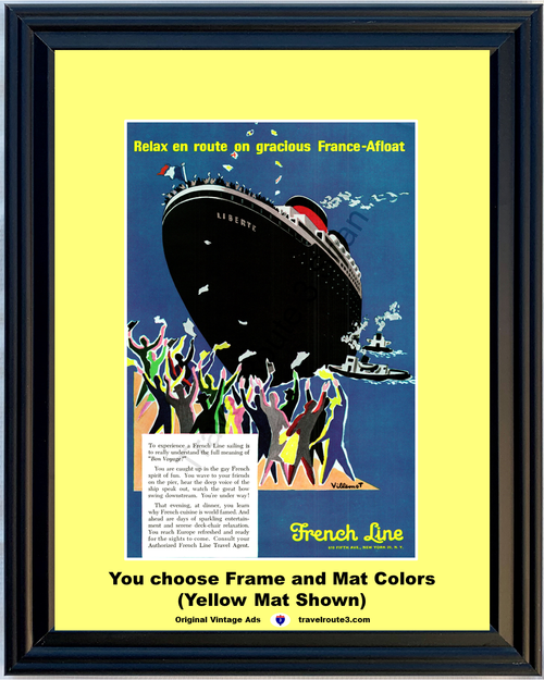 1957 French Cruise Line Travel Vintage Ad Vacation France Afloat Ship Sailing Relax Bon Voyage 57 **You Choose Frame-Mat Colors-Free USA Priority Shipping**
