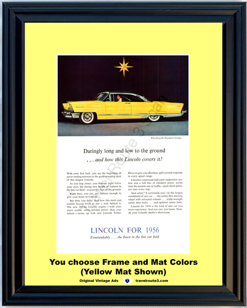 1956 Lincoln Premiere Coupe Vintage Ad Yellow Daringly Long and Low 56 **You Choose Frame-Mat Colors-Free USA Priority Shipping**