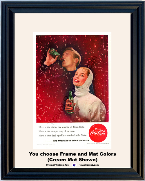 1956 Coca Cola Coke Vintage Ad Friendliest Drink Distinctive Quality Unique Tang Fresh Sparkle 56 *You Choose Frame-Mat Colors-Free USA S&H*