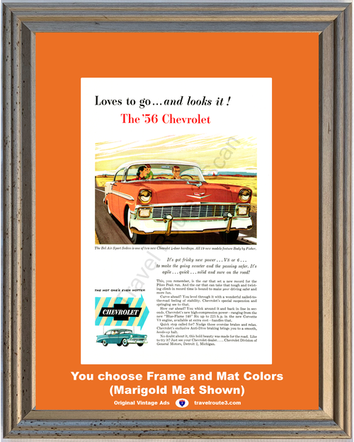 1956 Chevrolet Bel Air Vintage Ad 56 Chevy Sport Sedan 4 Door Hardtop Love to Go Hot One's Hotter **You Choose Frame-Mat Colors-Free USA Priority Shipping**