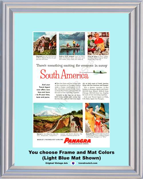 1956 South America Plane Travel Vintage Ad Argentina Peru Chile Vacation Panagra Pan American Grace Airways 56 **You Choose Frame-Mat Colors-Free USA Priority Shipping**