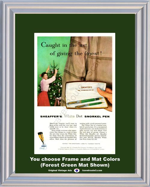 1956 Sheaffer's Snorkel Pen Christmas Vintage Ad White Dot Write Writing Sentinel Ensemble Set Finest CBS 56 **You Choose Frame-Mat Colors-Free USA Priority Shipping**
