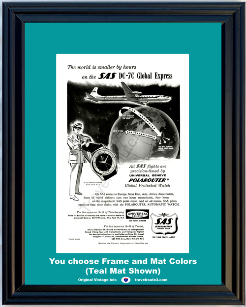 1956 SAS DC-7C Universal Geneve Watch Vintage Ad Polarouter Scandinavian Airlines System Airplane Aircraft Timekeeping 56 **You Choose Frame-Mat Colors-Free USA Priority Shipping**