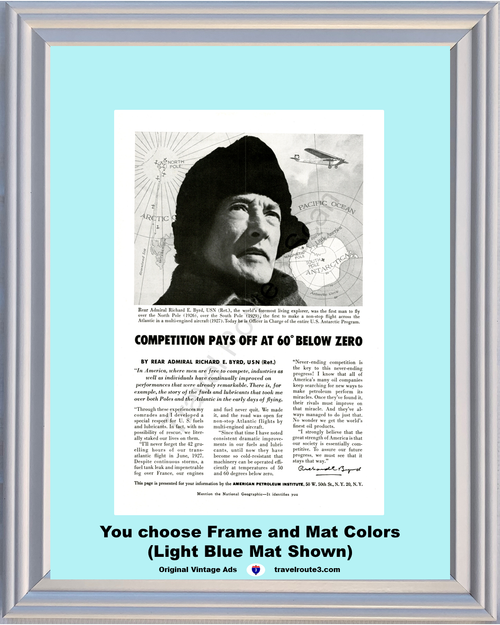 1956 Richard Byrd Antarctic Vintage Ad American Petroleum Institute Competition Explorer North South Pole Airplane Aircraft 56 **You Choose Frame-Mat Colors-Free USA Priority Shipping**