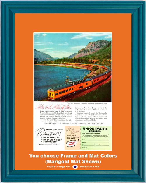 1956 Domeliner Train Travel Vintage Ad Columbia River Gorge Vacation Union Pacific Coast California Oregon Washington 56 **You Choose Frame-Mat Colors-Free USA Priority Shipping**