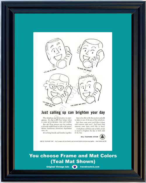 1956 Bell Telephone Brighten Your Day Vintage Ad So Glad You Called Good to Hear Voice Phone ATT&T ATT 56 **You Choose Frame-Mat Colors-Free USA Priority Shipping**
