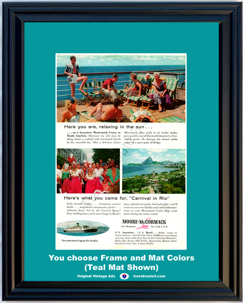 1956 South America Rio de Janeiro Cruise Vintage Ad Travel Vacation Relaxing Sun Moore McCormack Lines 56 **You Choose Frame-Mat Colors-Free USA Priority Shipping**