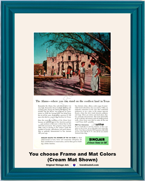 1956 The Alamo Texas Travel Vintage Ad Sinclair Oil 4-H Club Vacation Remember Davy Crockett Jim Bowie 56 *You Choose Frame-Mat Colors-Free USA S&H*
