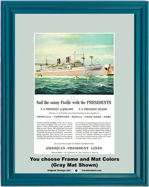1956 S.S. President Cleveland Cruise Ship Vintage Ad Travel Vacation Hong Kong Manila Yokohama 56 *You Choose Frame-Mat Colors-Free USA S&H*