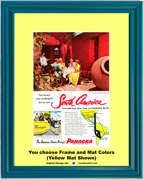 1956 Santiago Chile Travel Vacation Vintage Ad South America Panagra DC-7B Restaurant Chilean Wine 56 *You Choose Frame-Mat Colors-Free USA S&H*