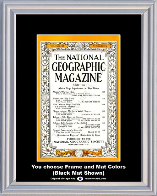 1956 June National Geographic Magazine Cover Alaska Trieste Sailfish Cyprus 56 *You Choose Frame-Mat Colors-Free USA S&H*