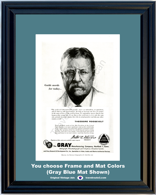 1956 Theodore Roosevelt Nationalism Vintage Ad Patriotism Americanism Gray Dictating Machine Office 56 *You Choose Frame-Mat Colors-Free USA S&H*