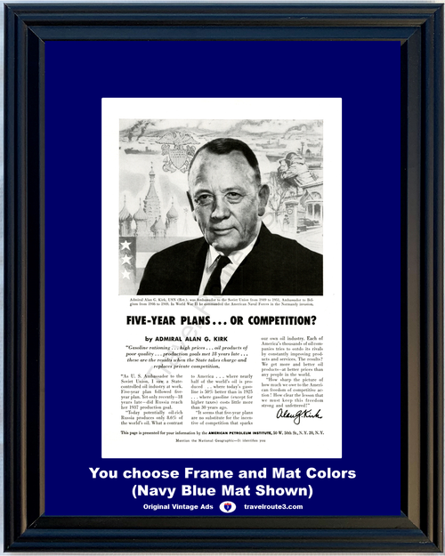 1956 American Petroleum Competition Vintage Ad Alan Kirk Capitalism Communism Soviet Union Russia 56 *You Choose Frame-Mat Colors-Free USA S&H*