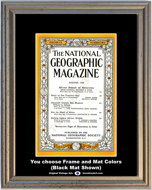 1956 August National Geographic Magazine Cover Antarctica San Francisco Africa 56 Alexander Graham Bell *You Choose Frame-Mat Colors-Free USA S&H*