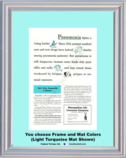 1946 Metropolitan Life Pneumonia Vintage Ad Met Respiratory Diseases Health and Wellness 46 *You Choose Frame-Mat Colors-Free USA S&H*