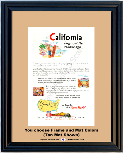 1946 Union Pacific Railroad California Vintage Ad Travel Vacation Streamliner Train CA Welcome Sign 46 *You Choose Frame-Mat Colors-Free USA S&H*