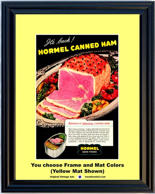 1946 Hormel Canned Ham Vintage Ad Good Foods It's Back America's Original Serving Platter 46 *You Choose Frame-Mat Colors-Free USA S&H*
