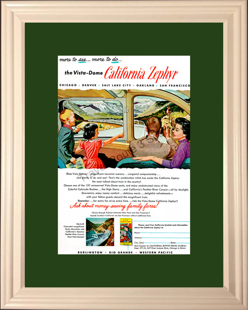 1957 57 California Vista-Dome Train Travel Vintage Ad Burlington Rio Grande Western Pacific