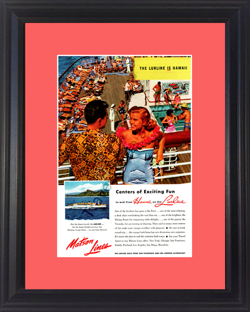 1954 Hawaii Cruise Vintage Ad Matson Lines Lurline Cruise Travel Vacation Ship Deck Exciting Fun 54 *You Choose Frame-Mat Colors-Free USA S&H*
