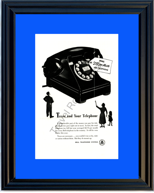 1952 Bell Telephone System Vintage Ad Rotary Dial Phone Tax Taxes 52 *You Choose Frame-Mat Colors-Free USA S&H*