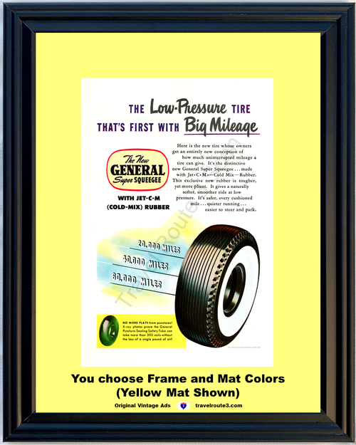 1949 General Tire Super Squeegee Vintage Ad Cold Mix Rubber Wide White Wall Sidewall 49 *You Choose Frame-Mat Colors-Free USA S&H*