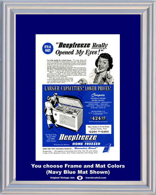 1949 Deepfreeze Home Freezer Vintage Ad De Luxe Model C-12 Appliance It's a Fact Opened My Eyes 49 *You Choose Frame-Mat Colors-Free USA S&H*