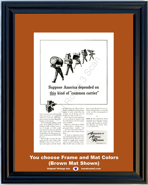 1948 Association of American Railroads Vintage Ad Train Rail Railway Transportation System Effectiveness 48 *You Choose Frame-Mat Colors-Free USA S&H*