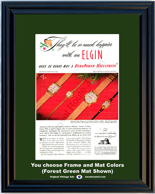 1947 Elgin Watch Lord Lady De Luxe Vintage Ad DuraPower Elgiloy Mainspring 47 *You Choose Frame-Mat Colors-Free USA S&H*