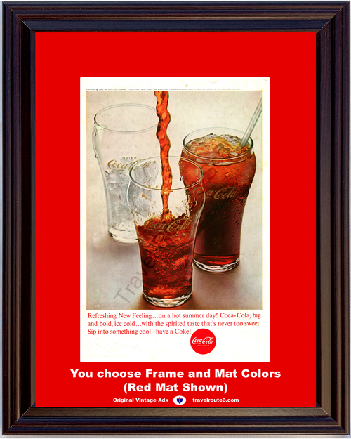 1963 Coca Cola Have a Coke Vintage Ad Ice Cold Refreshing New Feeling Glasses 63 *You Choose Frame-Mat Colors-Free USA S&H*