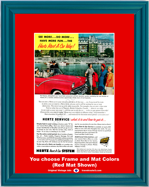 1955 Hertz Rent A Car Ford Vintage Ad 55 Fairlane Convertible Empress Hotel Victoria Canada Travel Vacation *You Choose Frame-Mat Colors-Free USA S&H*