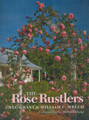 The Rose Rustlers - Greg Grant & William Welch