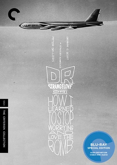 Dr Strangelove Or: How I Learned to Stop Worrying and Love The Bomb (Criterion region A blu-ray)