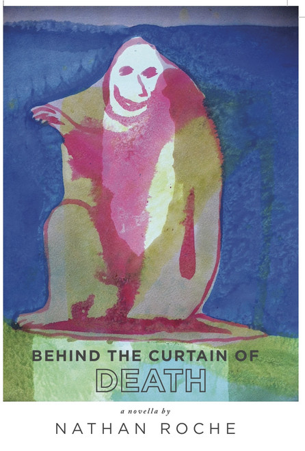 Behind the Curtain of Death (paperback)