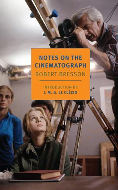 Notes on the Cinematograph (softcover edition)