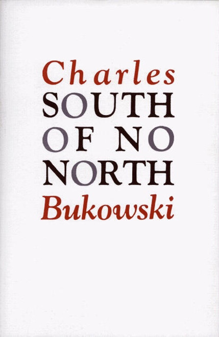 South of No North (paperback edition)