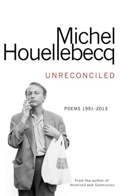 Unreconciled: poems 1991-2013 (hardback edition)
