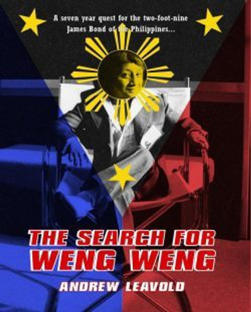 The Search for Weng Weng (paperback edition)