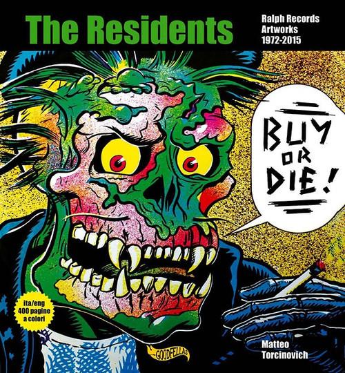 Buy or Die! Ralph Records Artworks 1972-2015