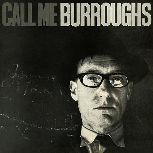 Call Me Burroughs (vinyl LP)