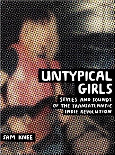 Untypical Girls (hardback edition)