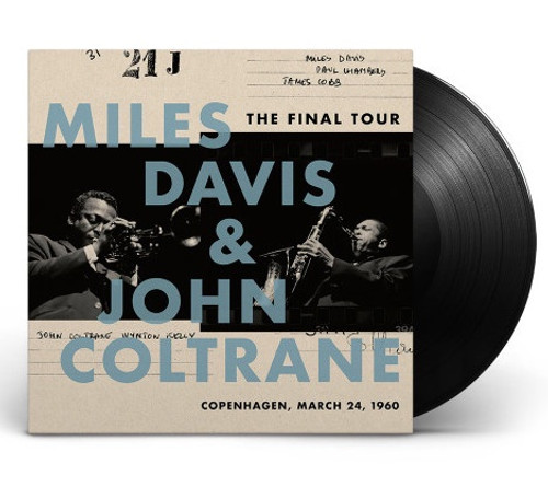 Miles Davis and John Coltrane: The Final Tour (vinyl LP)