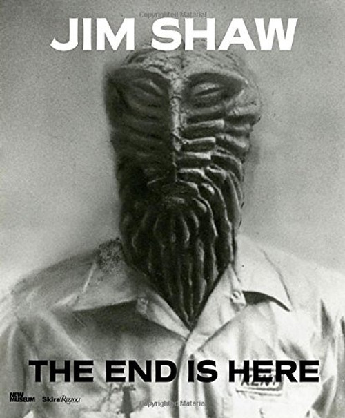 Jim Shaw: The End is Here (hardback edition)