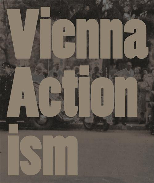 Vienna Actionism (hardback edition)