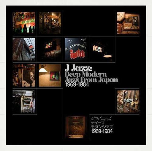 J Jazz: Deep Modern Jazz from Japan 1969-1984 (CD)