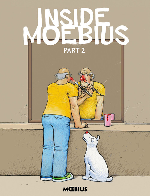Inside Moebius: Part 2 (hardback edition)