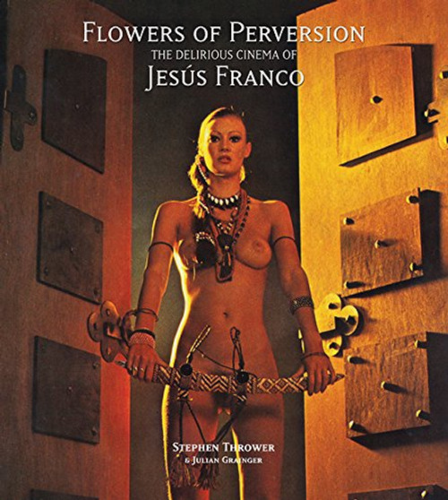 Flowers of Perversion (hardcover edition)