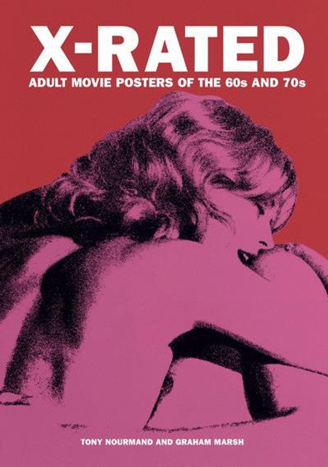 X-Rated: Adult Movie Posters of the 60s and 70s (hardback edition)