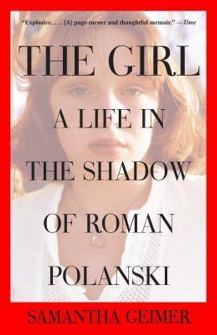 The Girl: A Life in the Shadow of Roman Polanski (paperback edition)